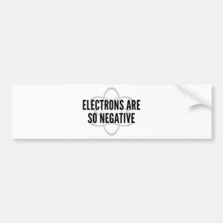 Los electrones son tan negativos pegatina para auto