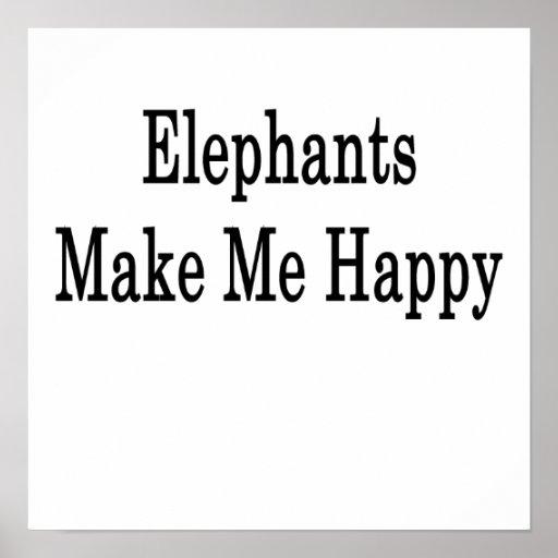 Los elefantes me hacen feliz poster