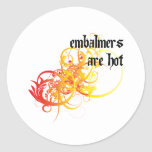 Los Embalmers son calientes Pegatina Redonda