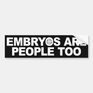 Los embriones son gente también Bumperstickers Etiqueta De Parachoque
