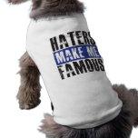 Los enemigos me hacen famoso camisa de perro