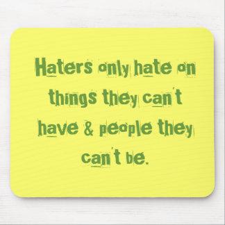 Los enemigos odian solamente en cosas que no puede tapete de raton