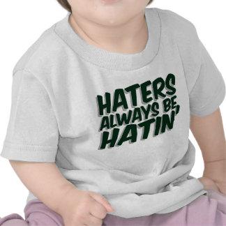 Los enemigos sean siempre Hatin Camiseta