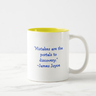 """Los """"errores son los portales al descubrimiento. taza de dos tonos"""