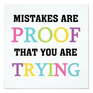 """Los errores son prueba que usted está intentando invitación 5.25"""" x 5.25"""""""