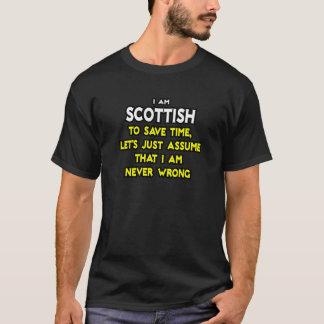 Los escoceses… asumen que nunca soy incorrecto playera