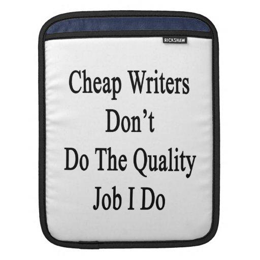 Los escritores baratos no hacen el trabajo de la c funda para iPads