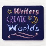 Los escritores crean los mundos tapete de raton
