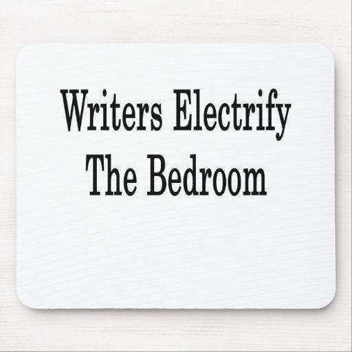 Los escritores electrifican el dormitorio tapetes de raton