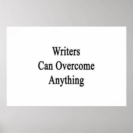 Los escritores pueden superar cualquier cosa impresiones