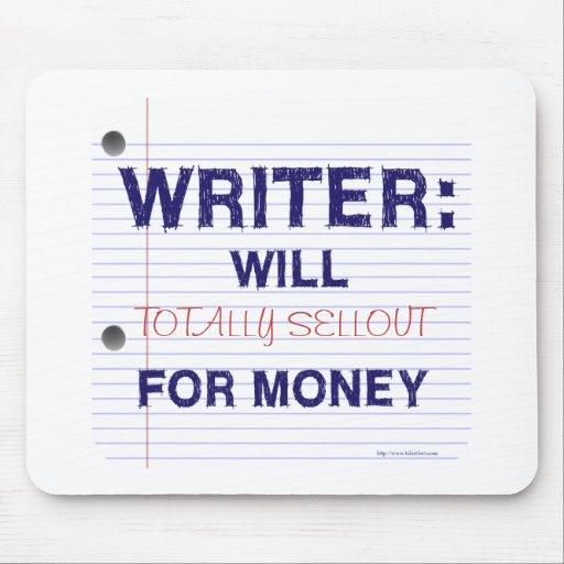 Los escritores quieren para el dinero alfombrilla de ratón