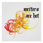 Los escritores son calientes póster