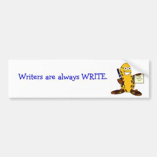 Los escritores son siempre pegatina para el parach pegatina de parachoque