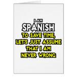 Los españoles… asumen que nunca soy incorrecto tarjeton