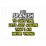 Los españoles… asumen que nunca soy incorrecto tarjeta postal
