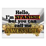 Los españoles, pero me llaman impresionante felicitación