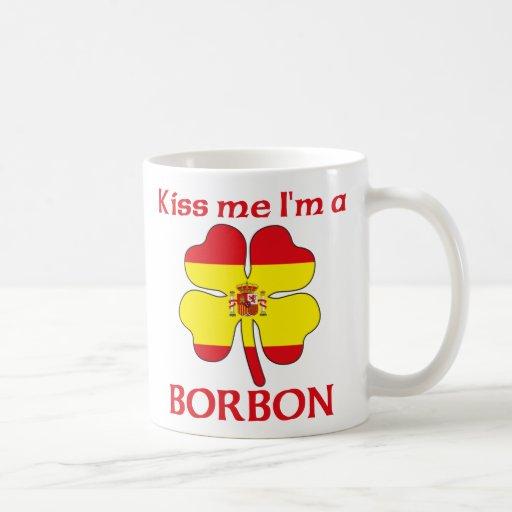 Los españoles personalizados me besan que soy Borb Tazas