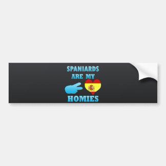 Los españoles son mi Homies Etiqueta De Parachoque