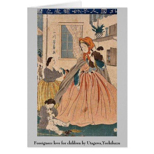 Los extranjeros aman para los niños por Utagawa, Y Tarjeta