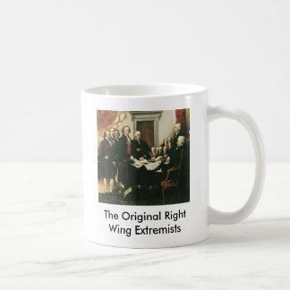 Los extremistas de la derecha originales taza de café