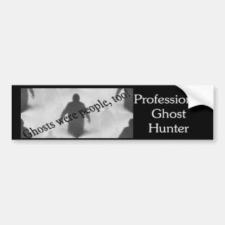 Los fantasmas eran gente también etiqueta de parachoque