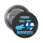 Los Finns son mi Homies Pin Redondo 5 Cm