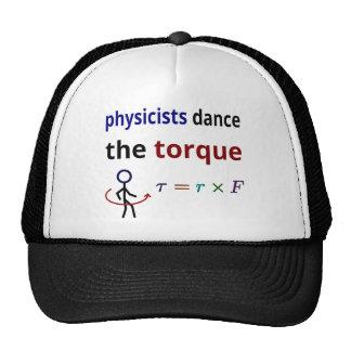 Los físicos bailan el esfuerzo de torsión gorras
