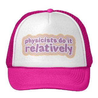 Los físicos lo hacen relativamente gorra de béisbo