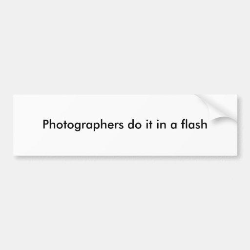 Los fotógrafos lo hacen inmediatamente pegatina de parachoque