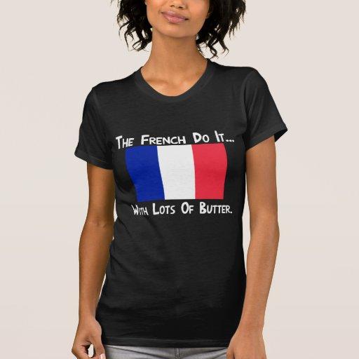 Los franceses lo hacen… Con las porciones de mante Camiseta