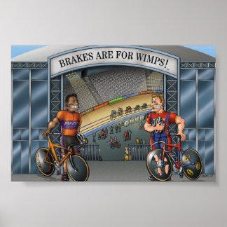 ¡Los frenos están para los Wimps! foto/poster