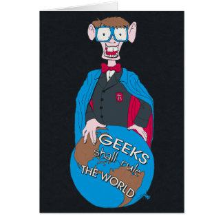 Los frikis gobernarán el mundo tarjeta de felicitación