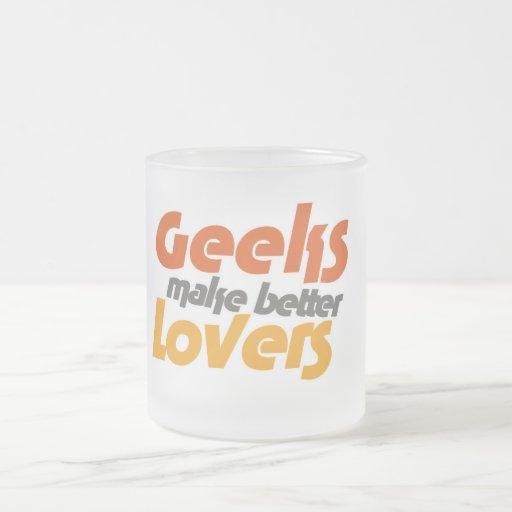 Los frikis hacen a mejores amantes taza de cristal