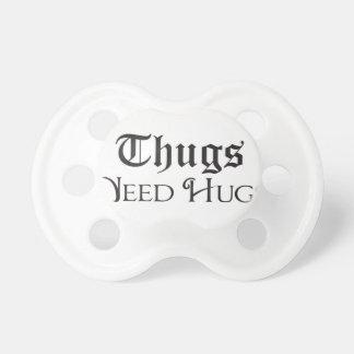 Los gamberros necesitan abrazos chupetes de bebe