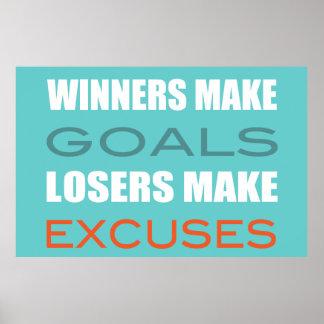 Los ganadores hacen las metas perdedor hacen excu impresiones