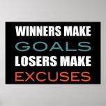 Los ganadores hacen las metas, perdedor hacen excu poster