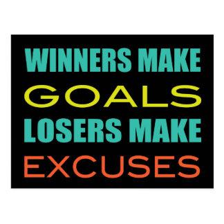 Los ganadores hacen las metas, perdedor hacen tarjeta postal