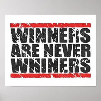 Los ganadores nunca son mirada retra de los Whiner Posters