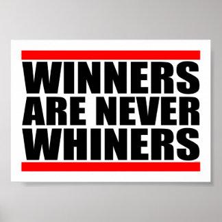 Los ganadores nunca son Whiners Póster