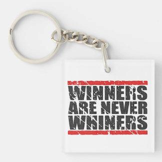 Los ganadores son nunca lloriquean el | retro llavero cuadrado acrílico a una cara