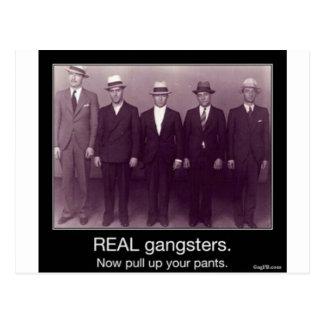 los gangstas reales ahora levantan sus pantalones postales