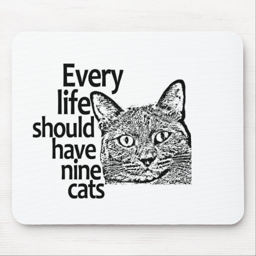 Los gatos hacen vida mejor alfombrillas de raton