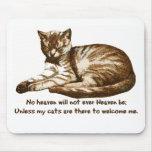 Los gatos me dan la bienvenida alfombrillas de ratón