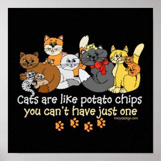 Los gatos son como las patatas fritas poster
