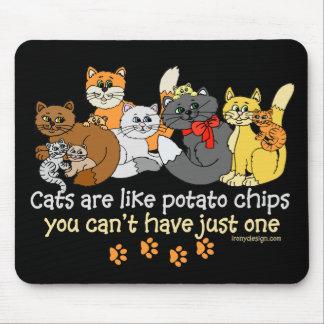 Los gatos son como las patatas fritas alfombrillas de raton