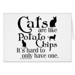 Los gatos son como las patatas fritas… tarjetón