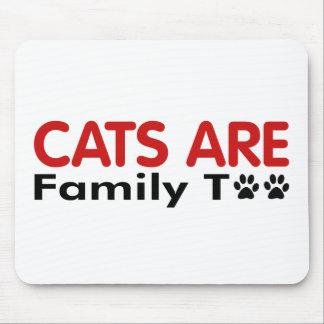 Los gatos son familia también tapete de raton