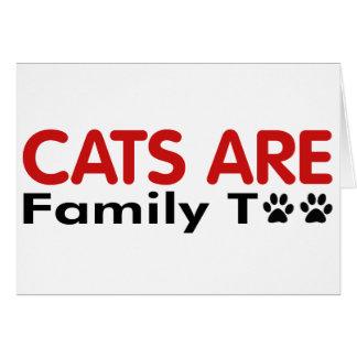 Los gatos son familia también tarjeta de felicitación