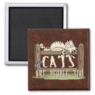 Los gatos son gente también imán cuadrado