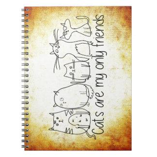 Los gatos son mis solamente amigos cuaderno